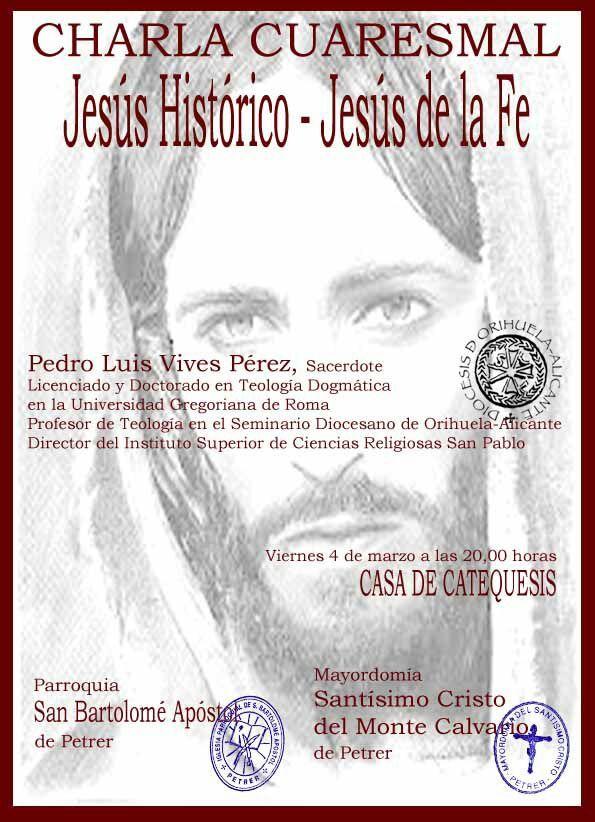 ElCristo - Misas y Actos - (2016-03-04) - Charla Jesús Histórico